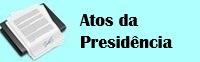 Atos da Presidência - Câmara Municipal de Peixe/TO